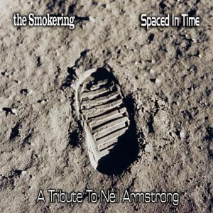 Spaced In Time  (A Tribute To Neil Armstrong)